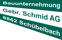 Gebr. Schmid AG Bauunternehmung Schübelbach